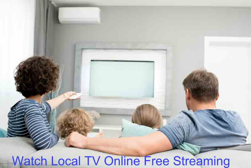 Watch Local TV Online Free Streaming